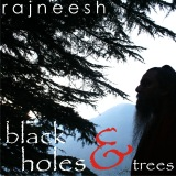 black holes and trees rajneesh