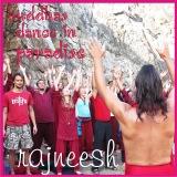 buddhas dance in paradise rajneesh