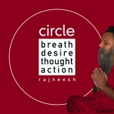 circle breath desire thought action rajneesh