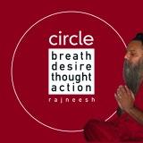 circle breath desire thought action rajneesh