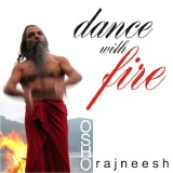 dance with fire rajneesh