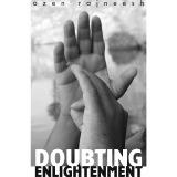 doubting enlightenment ozen rajneesh