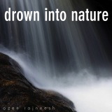 drown into nature ozen rajneesh