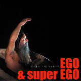 ego and super ego ozen rajneesh
