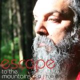 escape to the mountains rajneesh