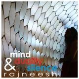 mind duality and silence rajneesh