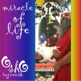 miracle of life rajneesh