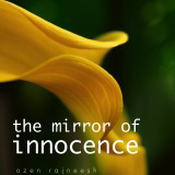 mirror of innocence ozen rajneesh