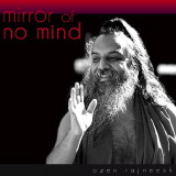 mirror of no mind ozen rajneesh