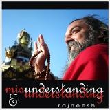 misunderstanding and understanding rajneesh