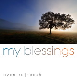 my blsessings ozen rajneesh