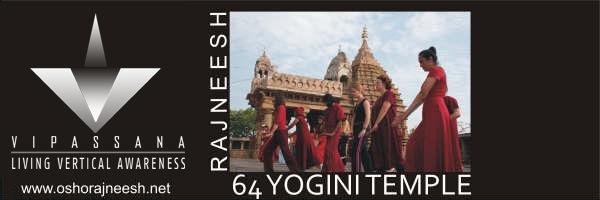 vipassana yogini temple rajneesh