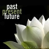 past present future ozen rajneesh