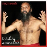 totality and awareness rajneesh