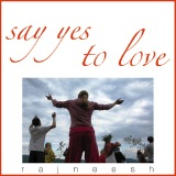 say yes to love rajneesh