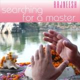 searching for a master rajneesh
