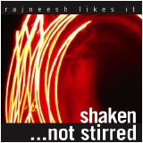 shaken not stirred rajneesh