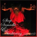 sleep samadhi and awakening rajneesh