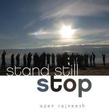 stand still stop ozen rajneesh