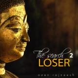the serach 2 loser ozen rajneesh