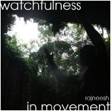 watchfulness in movement rajneesh