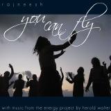 you can fly ozen rajneesh