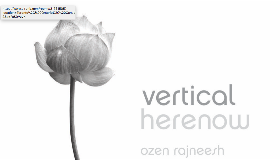 vertical HERENOW– quotes from world tours messages taken from transcriptions of OZEN rajneesh spontaneous talks of question & answers offered during his evening MYSTIC ROSE gatherings throughout the world. OZEN rajneesh speaks about inner silence and how to reach it through totality in dance, music, meditation and creativity. in a direct contemporary way his talks express the beauty and joy of innocence, of being one with nature on the inner journey and responds to seekers questions offering wisdom and deep insight with simple methods of meditation leading to awareness OZEN rajneesh was born in india, grew up in calcutta and bombay and studied at st paul's darjeeling in the himalayas from where he was inspired by the himalayan mountains nature and art. at the early age of 18 he became an OSHO disciple and devotee and continues his work today. he also developed his artistic skills as an acclaimed designer in england, united states and hong kong, in the world of fashion, jewelry, watches, and later on in architecture and interior design. after his experience of enlightenment at 26 he spent 12 years of silence in the himalayas from which he has drowned into inner wisdom and awakening. as a master of tai chi and zazen he created and offers his own contemporary merger of active vipassana, walking and sitting in zen. OZEN rajneesh resides at his ashram resort in mexico and is developing more such communities around the world as a materialization of his vision for the new man. his books, written or spoken are considered jewels of today's spirituality for the ones moving towards the inner journey.
